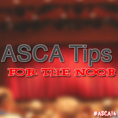 #ASCA14 – ASCA Tips for the Noob