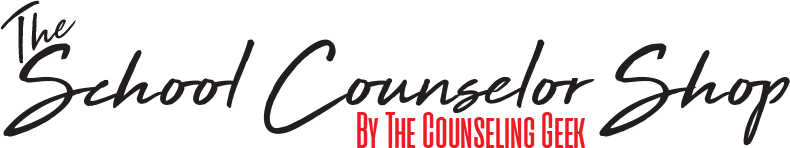 The School Counselor Shop - By The Counseling Geek