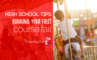 High School Tips: Running Your First Course Fair